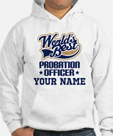 Probation Officer Personalized Gift Hoodie