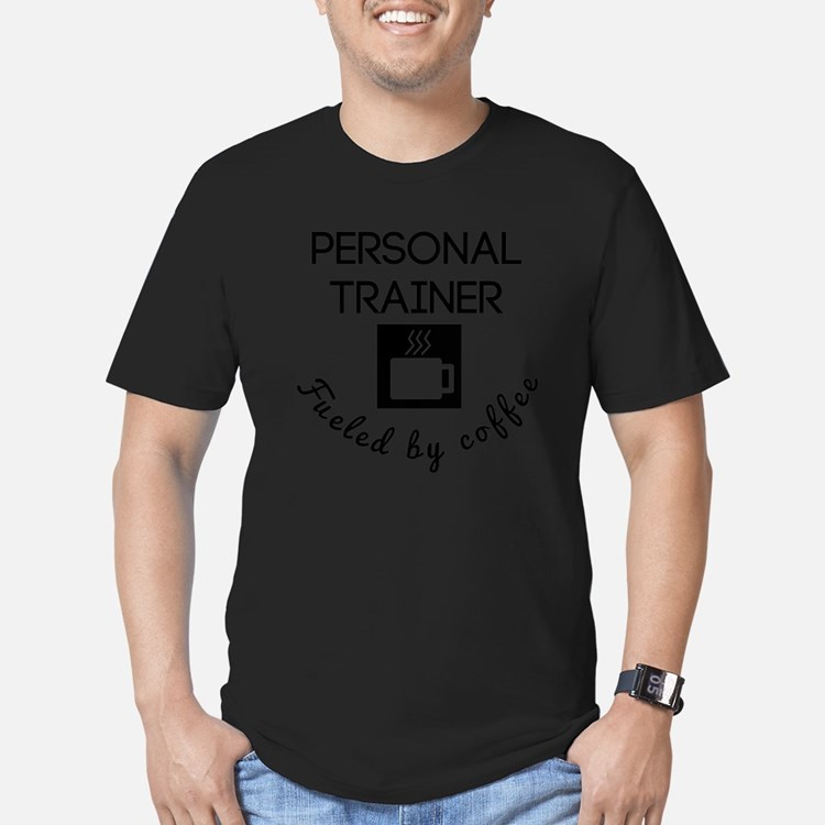 Personal Trainer Fueled By Coffee T-Shirt