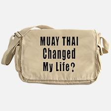 Muay Thai Changed My Life ? Messenger Bag