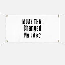 Muay Thai Changed My Life ? Banner