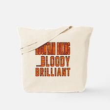 Mountain Biking Bloody Brilliant Designs Tote Bag