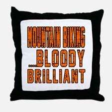 Mountain Biking Bloody Brilliant Desi Throw Pillow