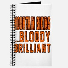Mountain Biking Bloody Brilliant Designs Journal