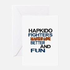 Hapkido Fighters Makes Life Better A Greeting Card