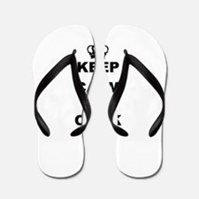KEEP CALM AND COOK ON Flip Flops
