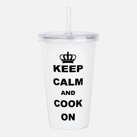KEEP CALM AND COOK ON Acrylic Double-wall Tumbler
