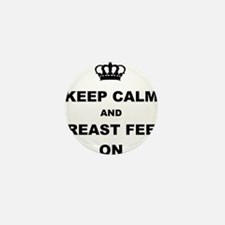 KEEP CALM AND BREAST FEED ON Mini Button (100 pack