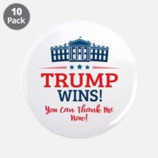 "Trump Wins 3.5"" Button (10 pack)"