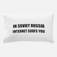 Soviet Russia Internet Surfs You Pillow Case