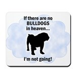 Bulldogs In Heaven Mousepad