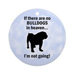 Bulldogs In Heaven Ornament (Round)