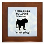 Bulldogs In Heaven Framed Tile