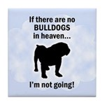 Bulldogs In Heaven Tile Coaster