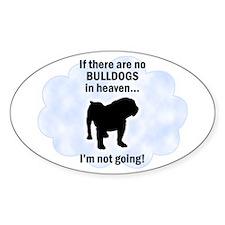 Bulldogs In Heaven Oval Decal