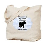 Bulldogs In Heaven Tote Bag
