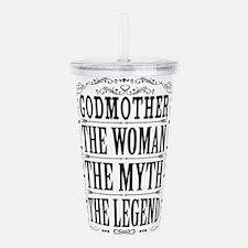 Godmother The Legend... Acrylic Double-wall Tumble
