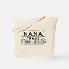 Nana The Legend... Tote Bag
