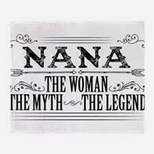 Nana The Legend... Throw Blanket