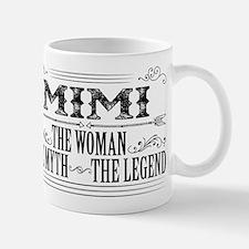 Mimi The Legend... Mugs