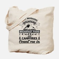 If it involves mountains... Tote Bag