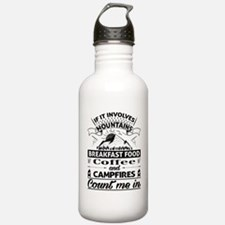If it involves mountains... Sports Water Bottle