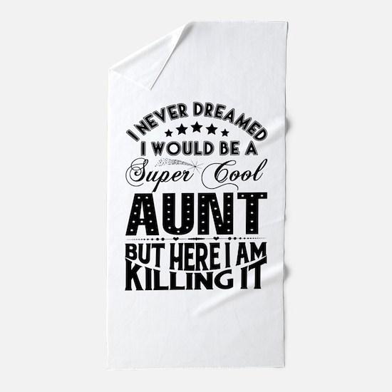 Super Cool Aunt... Beach Towel