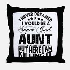 Super Cool Aunt... Throw Pillow