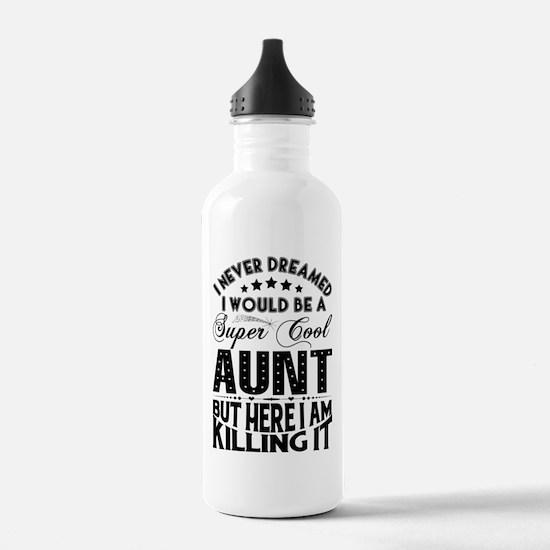 Super Cool Aunt... Sports Water Bottle