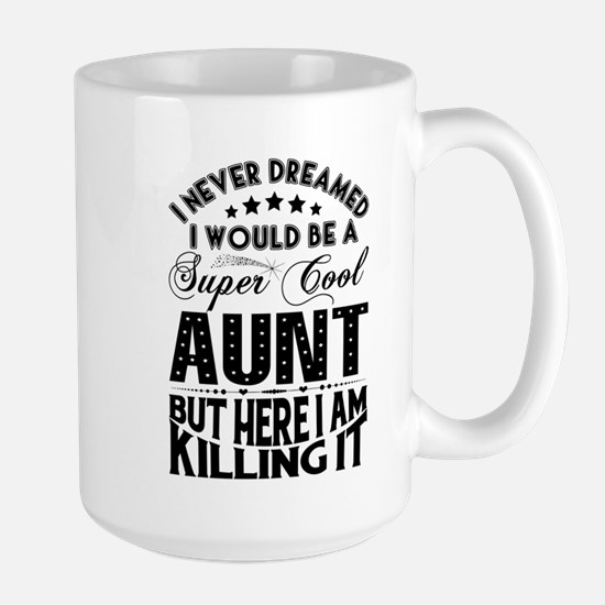 Super Cool Aunt... Mugs