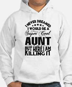 Super Cool Aunt... Jumper Hoody