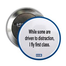 """Driven to Distraction 2.25"""" Button"""