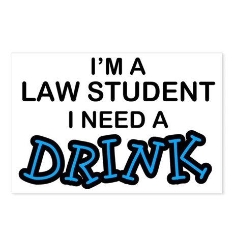 Law Student Need a Drink Postcards (Package of 8)