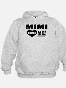 Mimi Loves Me Hoodie