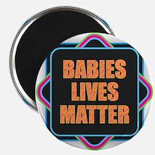 Babies Lives Matter Magnets