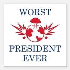 "Worst President Ever Square Car Magnet 3"" x 3"""