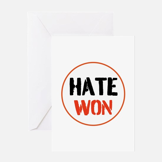 Hate won Greeting Cards
