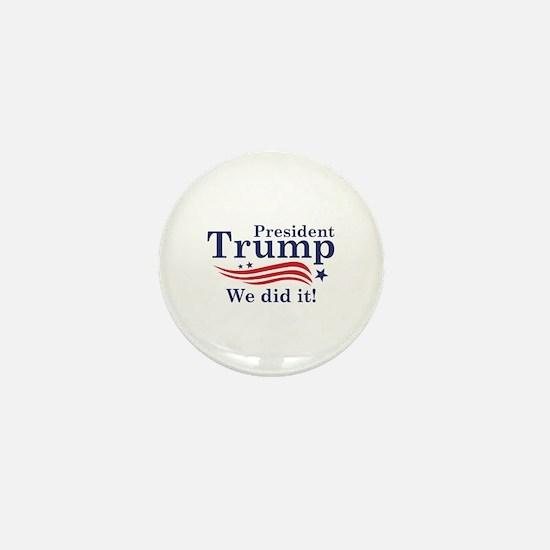 We Did It! Mini Button