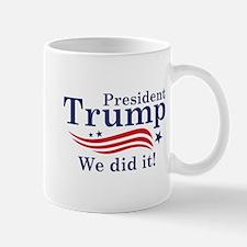 We Did It! Mug