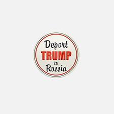 Deport Trump to Russia Mini Button