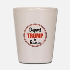 Deport Trump to Russia Shot Glass