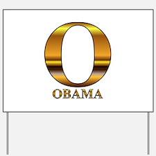 Gold O for Barack Obama Yard Sign