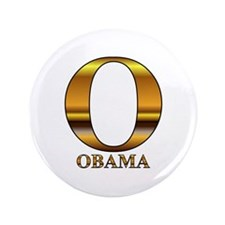 "Gold O for Barack Obama 3.5"" Button"