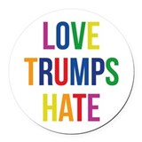 Love trumps hate Round Car Magnets