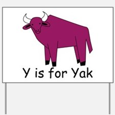 Y is for Yak Yard Sign