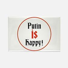 Putin is happy Magnets