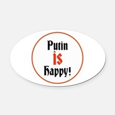 Putin is happy Oval Car Magnet