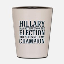 Champion Hillary Shot Glass