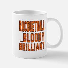 Racquetball Bloody Brilliant Designs Mug