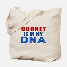 Cornet Is In My DNA Tote Bag