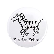 "Z is for Zebra 3.5"" Button"